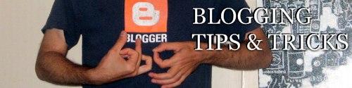 Bloggin Tips and Tricks