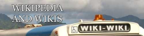 Wikipedia and Wikis